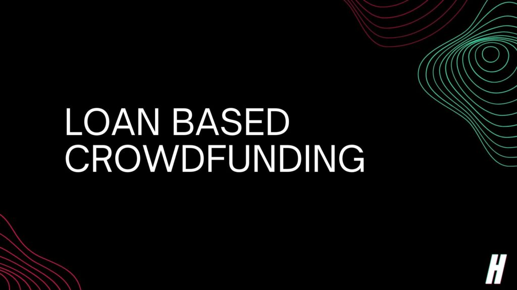 loan based crowdfunding